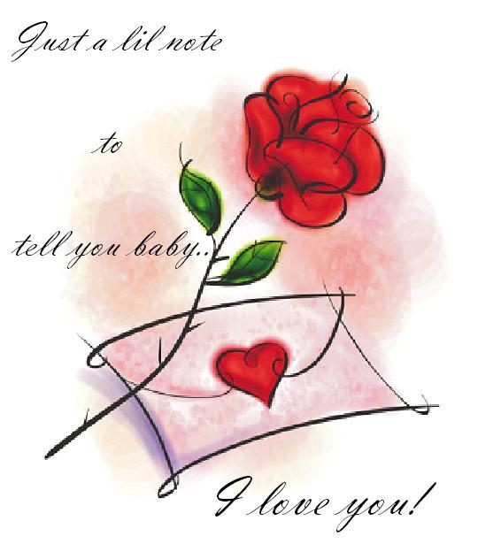 just a little note to tell you baby i love you rose