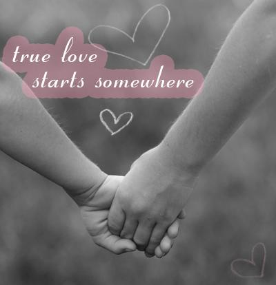 true love starts somewhere