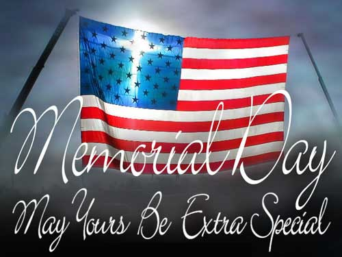 memorial day may yours be extra special