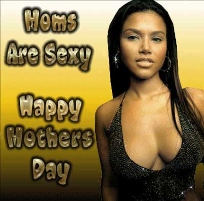moms are sexy happy mothers day