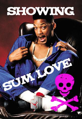showing sum love will smith