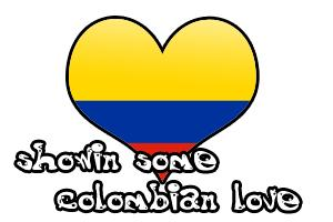 showin some columbian love
