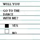 Will you go to the dance with me yes no myspace comments and graphics
