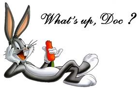 Whats up doc - bugs bunny