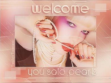 welcome you said pearls