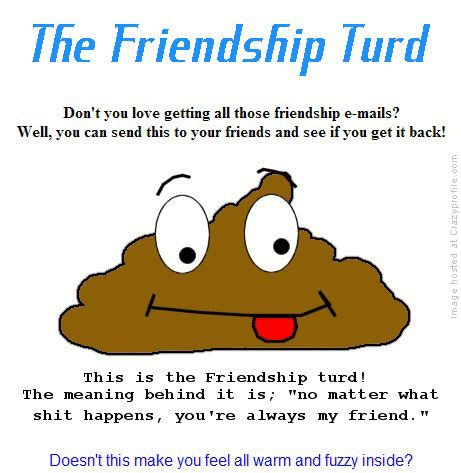 the friendship turd