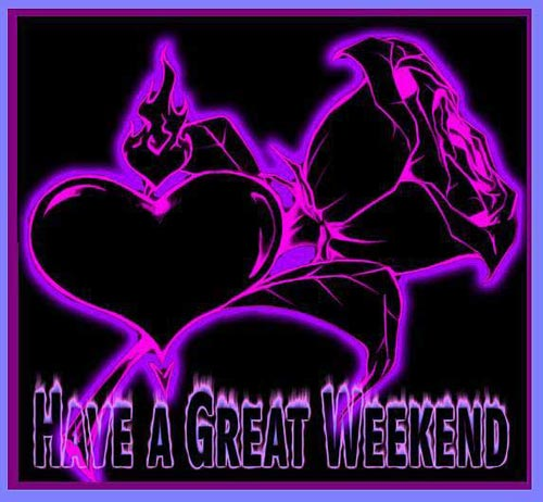 have a great weekend flowers hearts