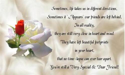 You're still a very special and dear friend