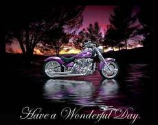 have a wonderful day motorcycle