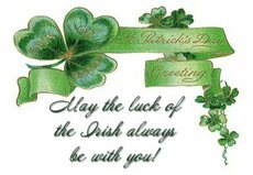 may the luck of the irish always be with you st patricks day greeting