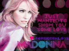 just wanted to show you some love forbidden love madonna